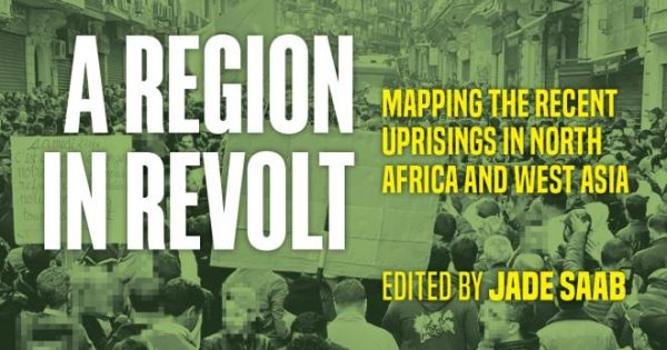 Video of Book Launch: A Region in Revolt: Mapping the Uprisings in North Africa & West Asia, 2019-2020, Published by Daraja Press